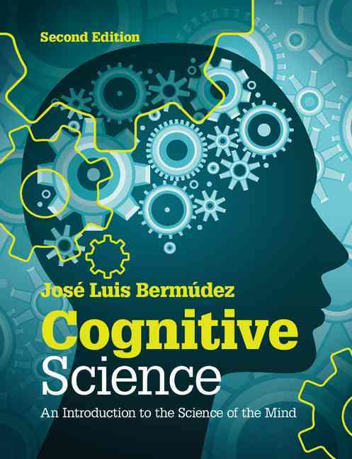 Cognitive Science By Bermedez, Jose Luis