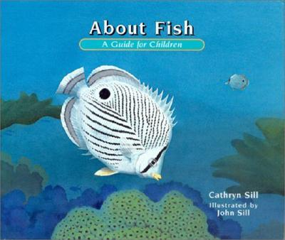 About Fish By Sill, Cathryn P./ Sill, John (ILT)